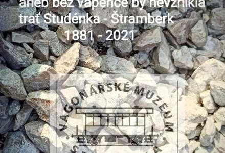 Výročí trati Studénka - Štramberk a vápenec
